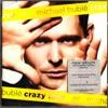 Crazy Love - Michael Bublé (Live)