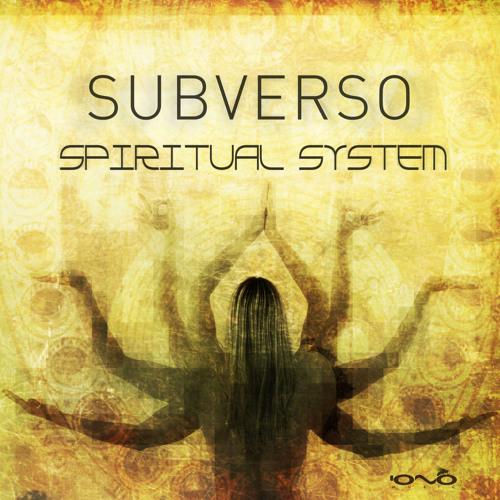 01. Subverso - Spiritual System