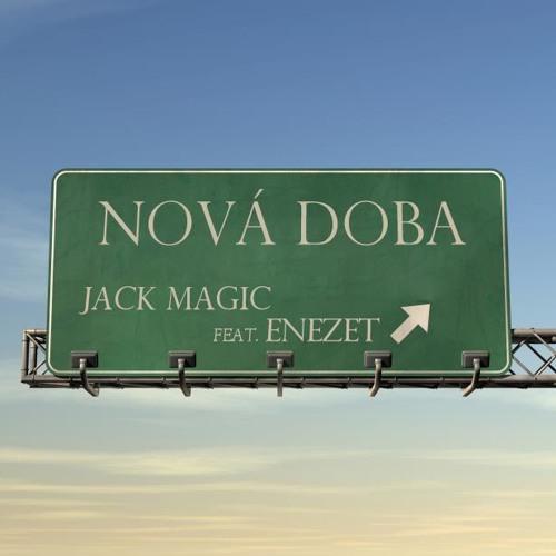 Jack Magic-Nová Doba feat. eNeZet