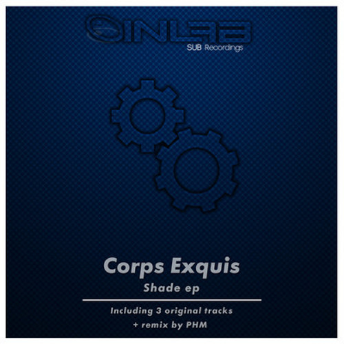 Corps Exquis - Shade (PHM Remix) [INLAB Recordings]