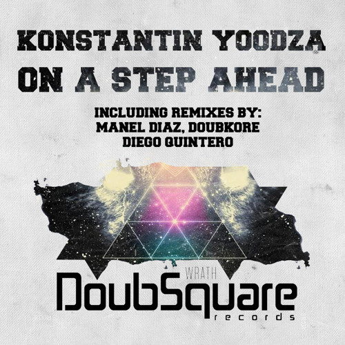 Konstantin Yoodza - On a Step Ahead (DoubKore Remix) ! [OUT NOW ON BEATPORT]