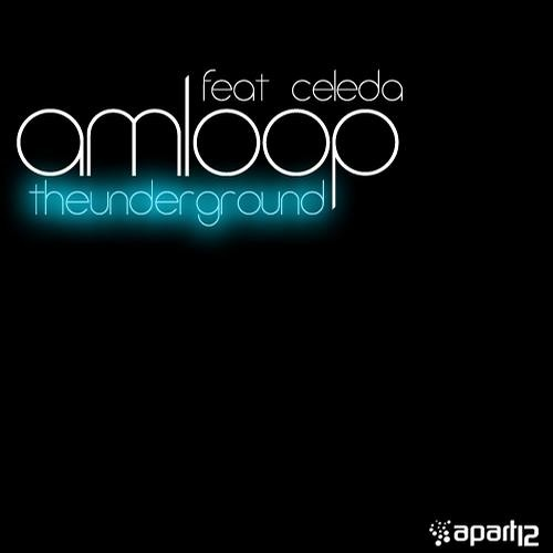 PREVIEW: Amloop vs Celeda - The Underground - Pat Farrell Remix