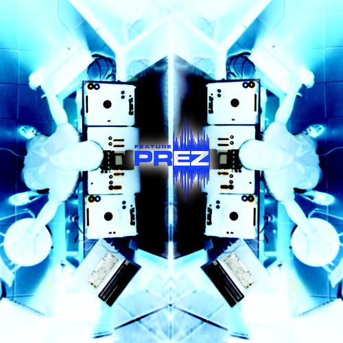 Feature Prez_Dont Touch my Drumset_ Tech House mix