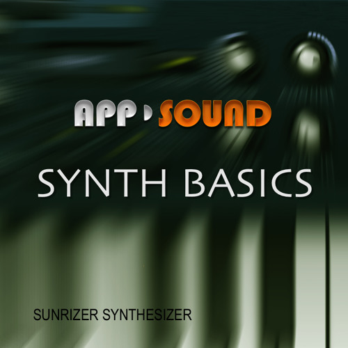 Sunrizer Synth Basics