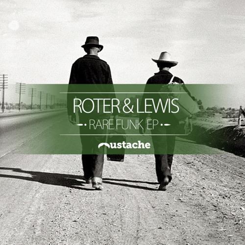 Roter & Lewis - Rare Funk (Original Mix) SC Edit