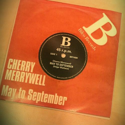 Cherry Merrywell: May to September from the Misinterpretation of Tara Jupp