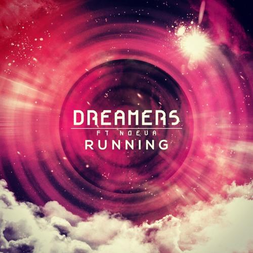 Dreamers ft Noeva - Running (Radio Edit)