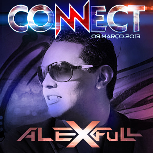 Alex Full - CoNNect 3 Anos