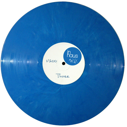 In Haus Wax - Three - Adam Shelton & *tIJN (Vinyl Only)