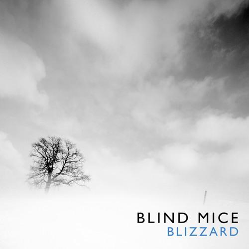 Blind Mice - Blizzard