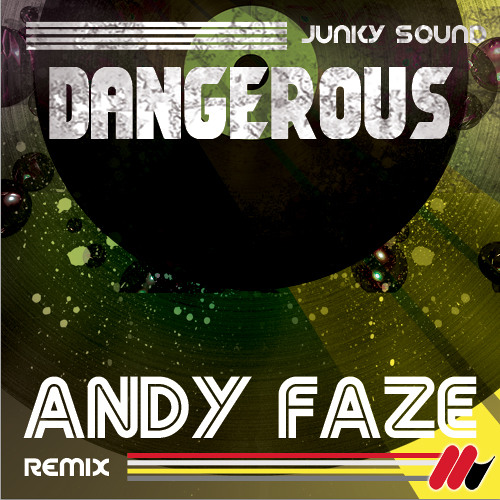 Junky Sound - Dangerous (Andy Faze Remix) [Ventuno] OUT NOW!!