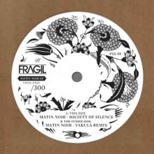 FRAGIL 08 - A. Society Of Silence - Matin noir