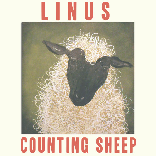 "LINUS ""Counting Sheep"" feat. Terrence Kline"