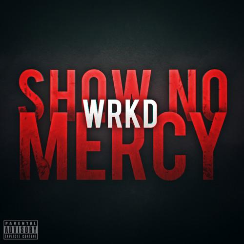 Show No Mercy (Original Mix)