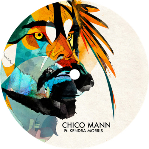 Chico Mann - Same Old Clown (Featuring Kendra Morris)