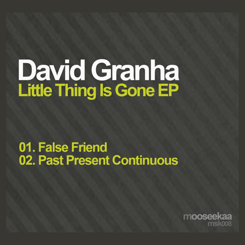 David Granha - False Friend - preview - mooseekaa - 11 Feb 2013