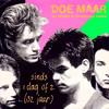 Doe Maar - Sinds een dag of 2 (When Harry Met Sally & Bondiboyz remix)