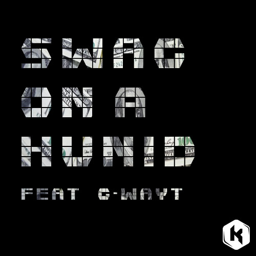 Swag On a Hunid (Feat. G-Wayt)