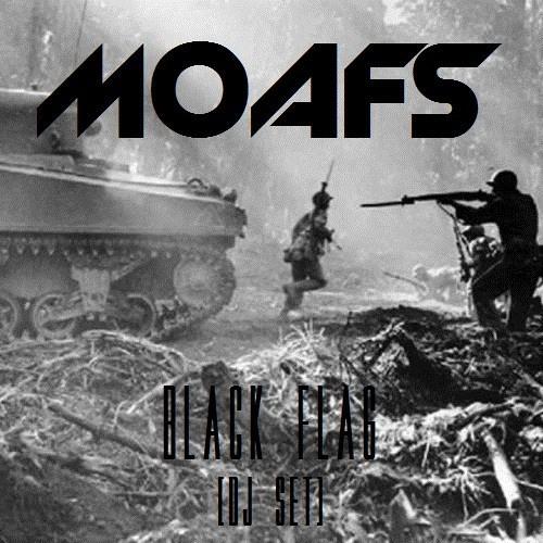 M.O.A.F.S. - Black Flag (Live DjSet )
