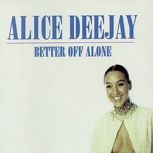 """Alice DJ - Better Off Alone (TRiLL FERRELL Trapped Out Edit) """"Buy This Track"""" for free download!"""