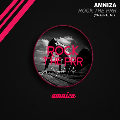 Amniza - Rock The Prr (Esto No Se Toca)