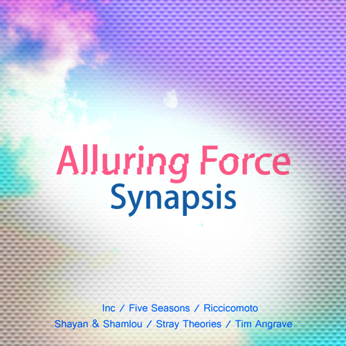 Synapsis - Alluring Force (EP Promo Mix & Timelapse Video) Lemongrassmusic