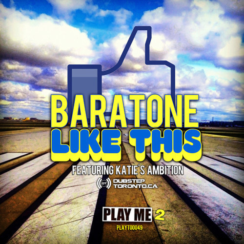 Baratone - Like This (Feat Katie's Ambition)