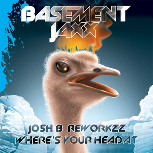 Bassment JaXX-Wheres Your Head At (Josh b RemiXX)