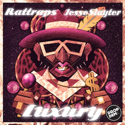 DROPD009: RATTRAPS & Jesse Slayter - Luxury [OUT NOW!]