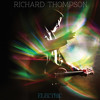 Richard Thompson - Electric - Good Things Happen To Bad People