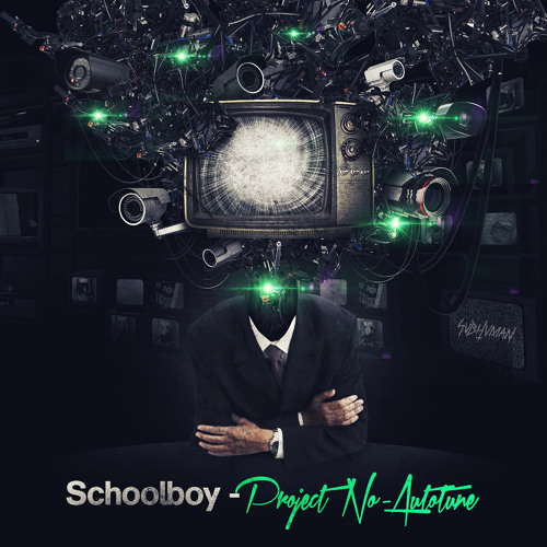 Schoolboy - Project No-Autotune (Preview) Out 01/29/13