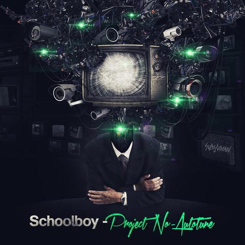 Schoolboy - Project No-Autotune (Preview) Out 01/29/13