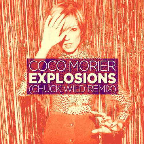 Explosions (Chuck Wild Remix)