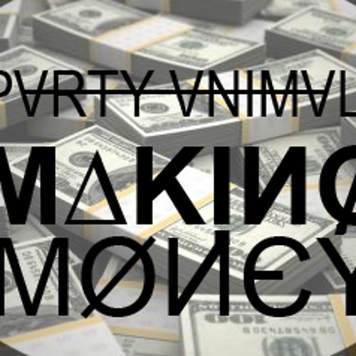 Party Animals - Makin Money[CLIP]