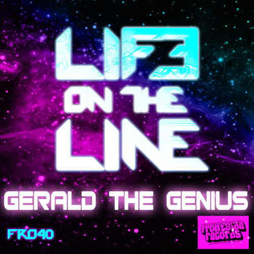 Gerald The Genius - Life On The Line (Original Mix) ***Out on Beatport Now***