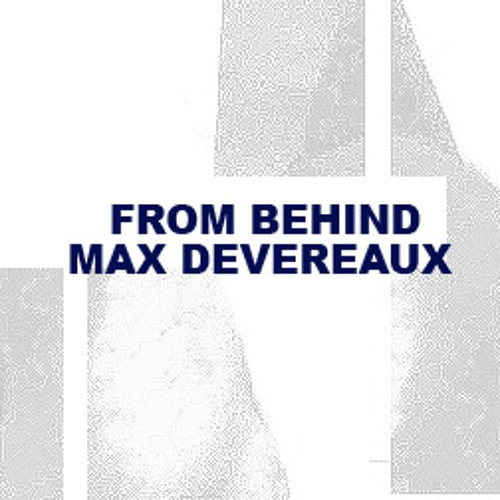 From Behind - Max Devereaux