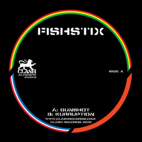 FishStix-Gunshot  (CLASH014)