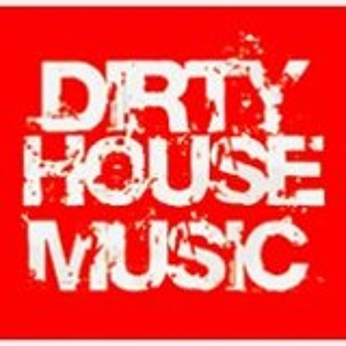 DirtyHouseMix