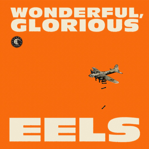 EELS - I'm Your Brave Little Soldier