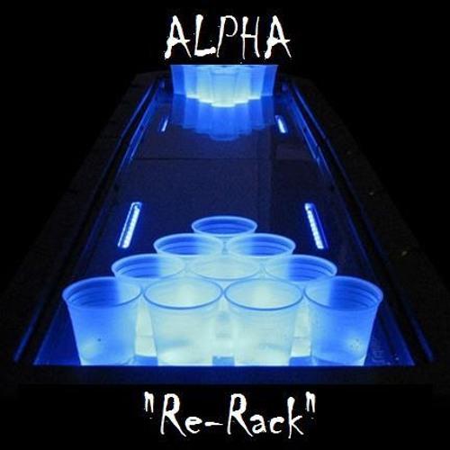 Alpha - Re-Rack [prod. by The Essence]