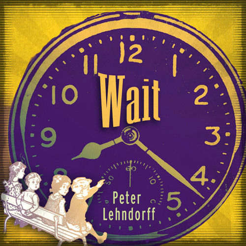Wait (bent cousin cover) by Peter Lehndorff