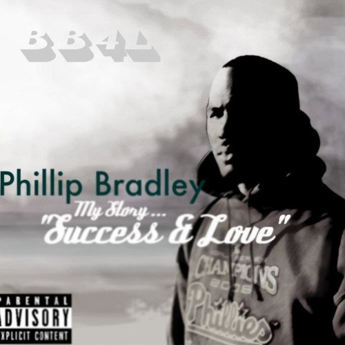 "Philly M Bradley - ""I'll Never Bleed"" {[Success & Love 2010]}"