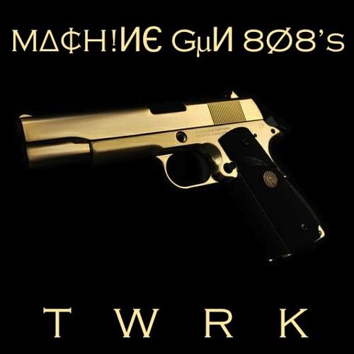 TWRK (Original Mix)