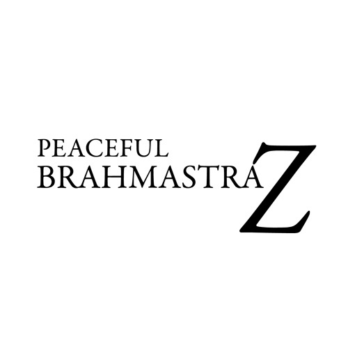 Peaceful BrahmastraZ - Time