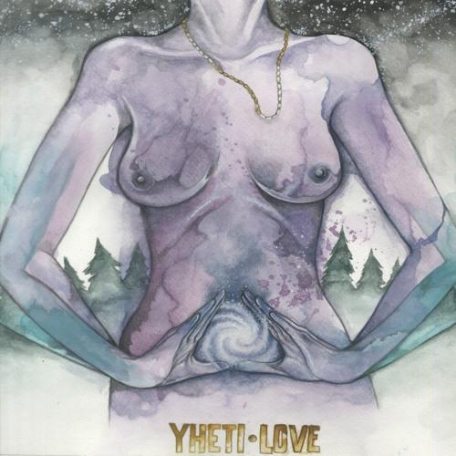 YHETI - LOVE EP MINI-MIX