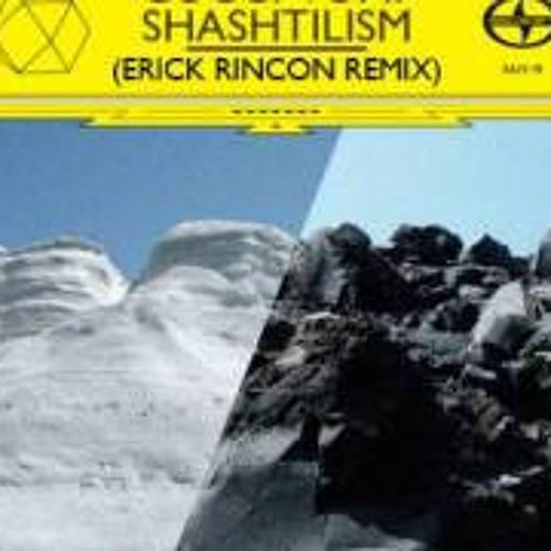 Gucci Vump - Shashtilism (Erick Rincon Remix)