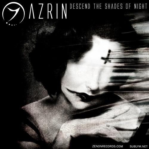 Azrin - Descend The Shades Of Night [Zenon Records]
