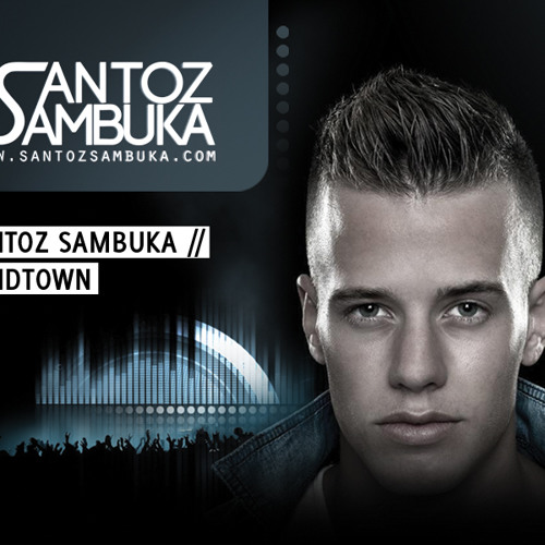 Santoz Sambuka - Windtown [ Free download ]