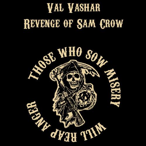Val Vashar - Revenge of Sam Crow