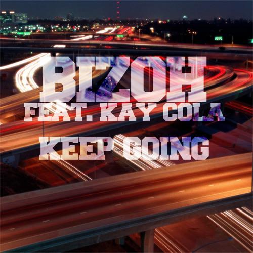 Bizoh Feat. Kay Cola - Keep Going